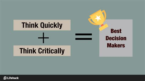 How To Think Quickly Yet Critically To Make The Right