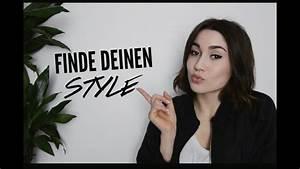 Mein Style Finden : seinen eigenen style finden 2 10 tipps youtube ~ A.2002-acura-tl-radio.info Haus und Dekorationen