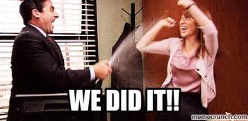 We Did It Meme - we did it