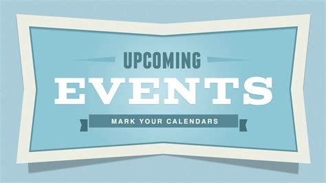 Upcoming Events mark your calendar picture