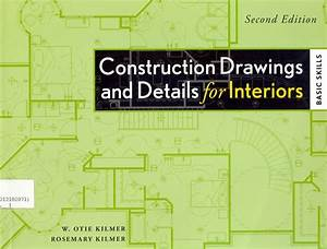 Construction Drawings And Details For Interiors  Basic