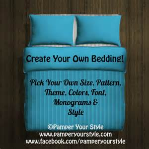 design my own bedding twin queen king custom duvet