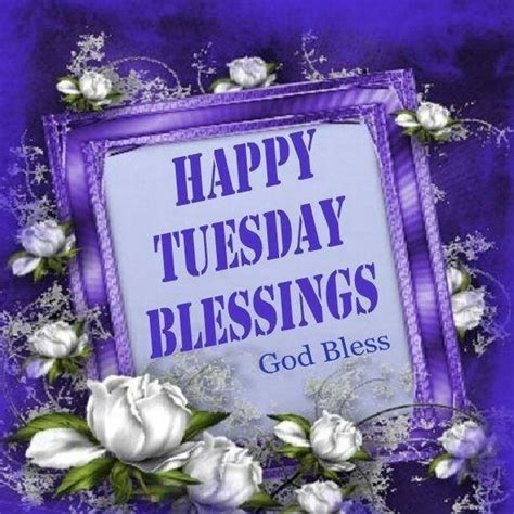 happy tuesday blessings pictures   images