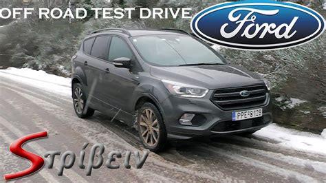 ford kuga test ford kuga st line 2017 test drive offroad snow mud