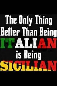Sicilian | Ital... Sicilian Life Quotes