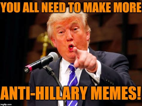 Anti Trump Memes - enough with the trump jokes and criticism are we clear
