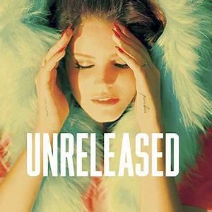 Lana Del Rey - Unreleased 1 Artwork (1 of 2) — Last.fm