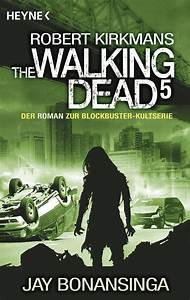 Jay Bonansinga The Walking Dead 5 Heyne Verlag eBook