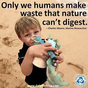 Quotes about Be... Beach Pollution Quotes