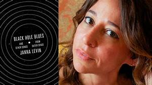 Lavin | First Look: Janna Levin's New Book, Black Hole Blues
