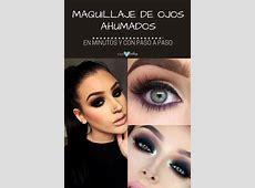 Maquillaje de Ojos Ahumados con Paso a Paso, Perfecto ¡y