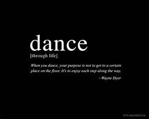 Inspirational Dance Quotes & Sayings | Inspirational Dance ...