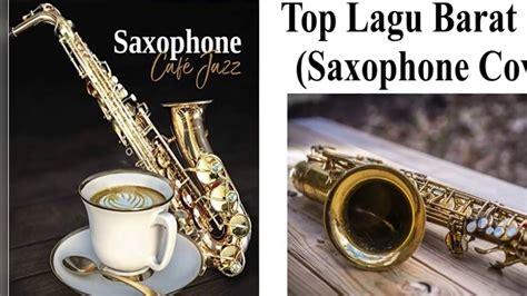Dj @aprinaldytm mp3 duration 48:06 size. Lagu Barat Populer 2019 (Saxophone Cover) - YouTube