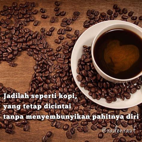 jadilah  kopi quotes   pinterest coffee