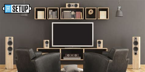 A Home Entertainment Setup by The Setup Building A Great Home Entertainment System
