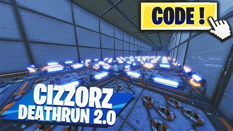 cizzorz deathrun  map  fortnite creative code