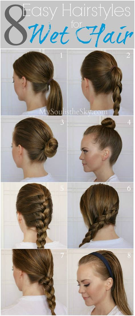 8 easy hairstyles for wet hair missy sue