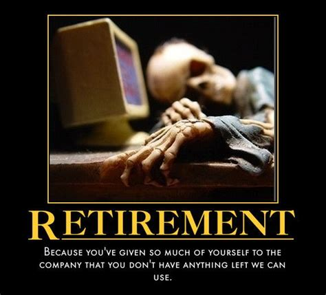 Funny Retirement Memes - funny retirement pictures yahoo image search results retirement pinterest discover more