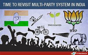 Is multi-party system really working for India unlike ...
