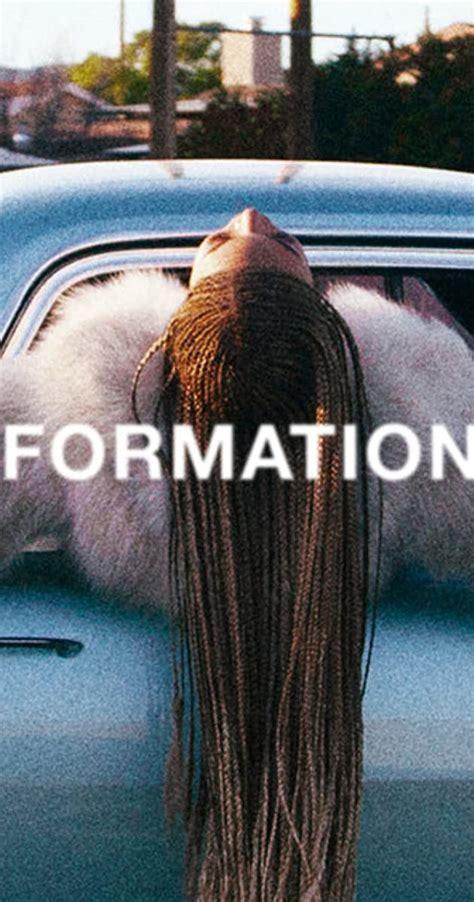 Beyoncé: Formation (Video 2016) - IMDb