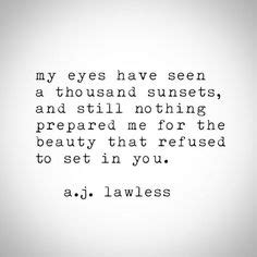 aj lawless quotes pinterest poem beautiful words