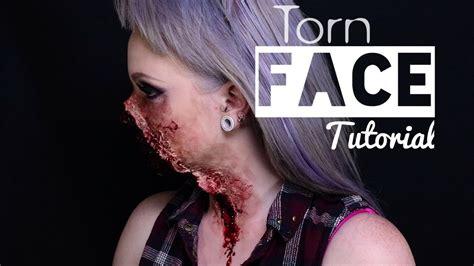 torn face fx makeup tutorial youtube