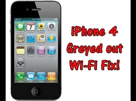iphone 4s wifi greyed out iphone 4 grayed out wi fi bar fix