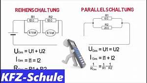 Parallelschaltung Strom Berechnen : reihenschaltung und parallelschaltung erkl rung berechnung youtube ~ Themetempest.com Abrechnung