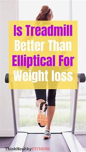 Elliptical Vs Treadmill  Which Is Better In 2020  With Images
