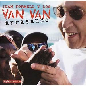 Arrasando - Los Van Van, Juan Formell Y Los Van Van mp3 ...