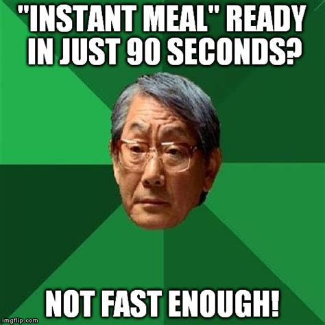 Instant Meme Generator - i have 15 minutes for break i can t wait this long imgflip
