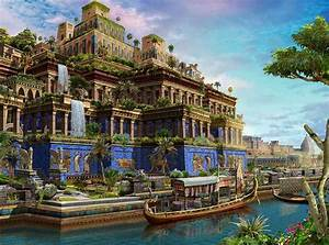 Seven Wonders of the World: Hanging Gardens of Babylon ...