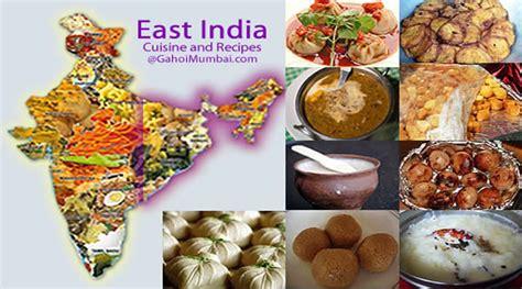east indian cuisine east india cuisine and its peculiarity gahoimumbai