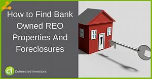 How to Find Bank Owned REO Properties And Foreclosures 2018