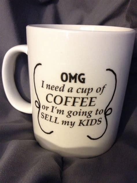 mothers day quote coffee mug omg    cup  coffee