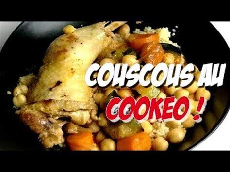 recette couscous en  mn au cookeo de moulinex youtube