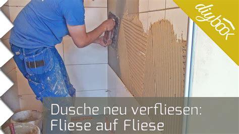 auf fliesen kleben fliese auf fliese verlegen verfliesen einer dusche