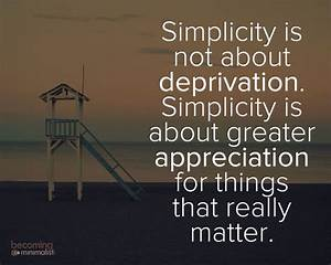 Simplicity is n... Simplicity Minimalist Quotes