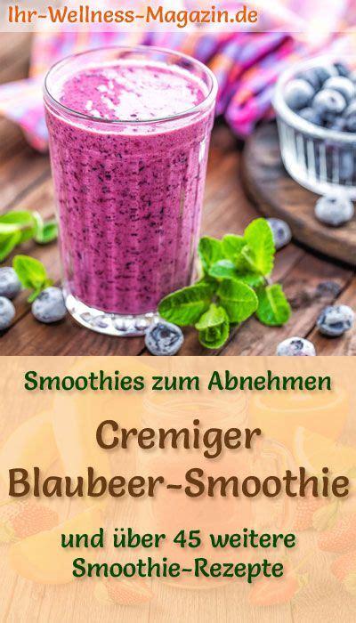 blaubeer smoothie gesundes rezept zum abnehmen in 2018