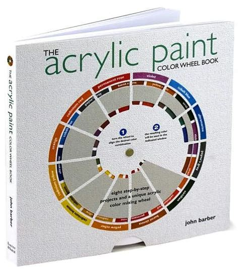 the acrylic paint color wheel book by john barber