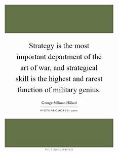 Strategy is the... Important War Quotes