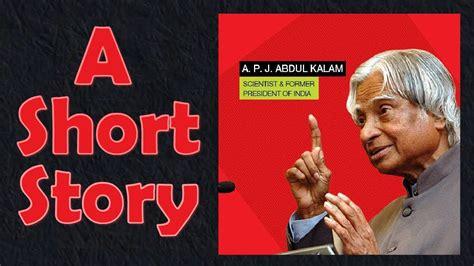 short story  dr  p  abdul kalam youtube