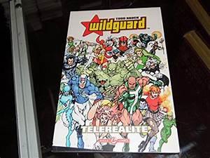 Wildguard, Tome, 1, T, U00e9l, U00e9r, U00e9alit, U00e9, De, Todd, Nauck