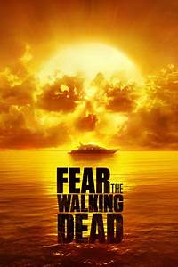 AMC Approves 39Fear The Walking Dead39 Season 3 The Global