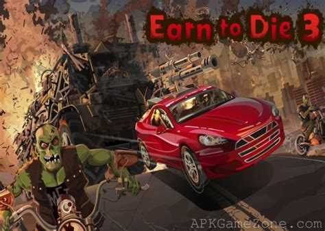Earn To Die 3 Game