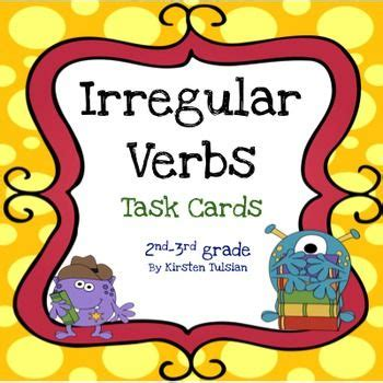 irregular verbs task cards irregular verbs list