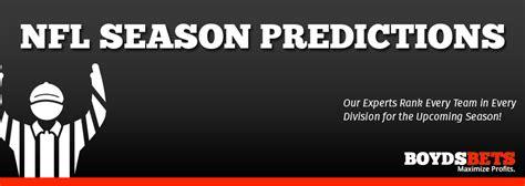 nfl season predictions winloss records    teams