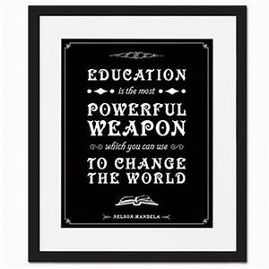 Education Is The Most Powerful Weapon Poster : education is the most powerful weapon from foliocreations on ~ Markanthonyermac.com Haus und Dekorationen