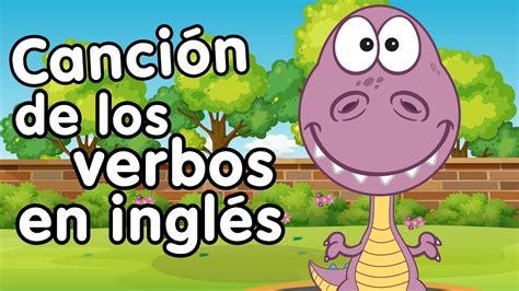 Los Verbos En Inglés  Canciones Infantiles Aprender