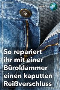 Reißverschluss Reparieren Berlin : so einfach k nnen sie mit einer b roklammer einen ~ Watch28wear.com Haus und Dekorationen
